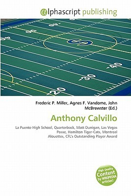 Anthony Calvillo  by  Frederic P.  Miller