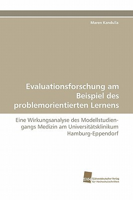 Evaluationsforschung Am Beispiel Des Problemorientierten Lernens Maren Kandulla