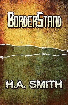Borderstand  by  H.A. Smith