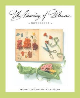 The Meaning of Flowers: Deluxe Notecards Ann Field