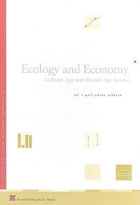 Ecology and Economy in Stone Age and Bronze Age Scania Karl-Goren Sjogren