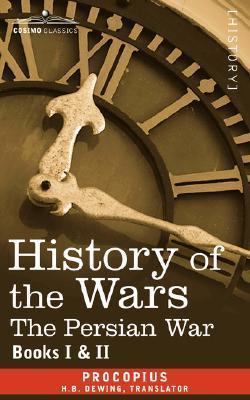 History Of The Wars: Books 1 2 Procopius