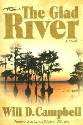 The Glad River Will D. Campbell