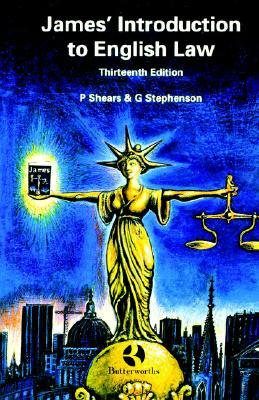 James Introduction to English Law  by  Peter Shears