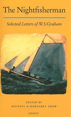 Nightfisherman: Selected Letters  by  W.S. Graham