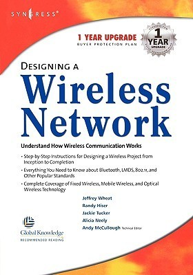 Designing a Wireless Network Designing a Wireless Network Andy McCullough