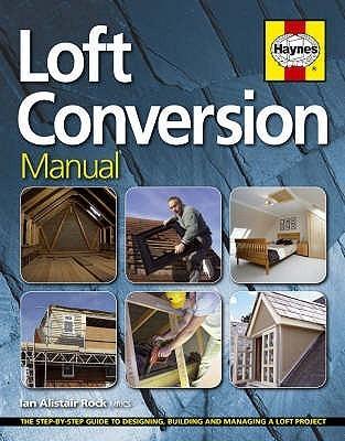 Loft Conversion Manual Ian Rock
