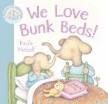 We Love Bunk Beds!  by  Paula Metcalf