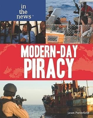 Modern-Day Piracy Jason Porterfield