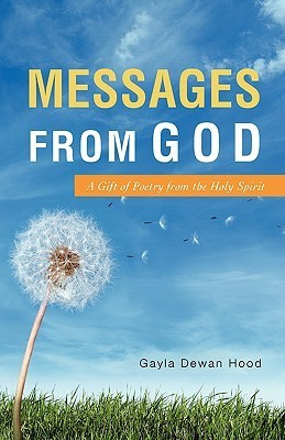 Messages from God Gayla Dewan Hood