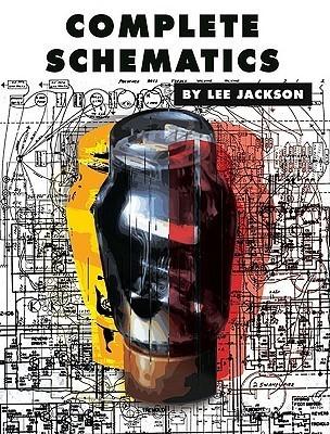 Complete Schematics: Instrument Amplifier And Effects Schematics  by  Lee Jackson