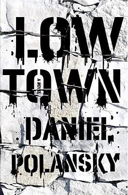 Low Town (Low Town, #1)  by  Daniel Polansky