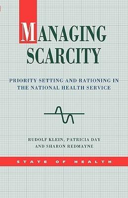 Managing Scarcity  by  Rudolf Klein