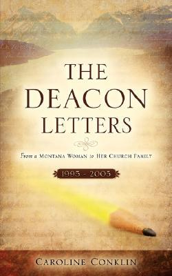The Deacon Letters  by  Caroline Conklin