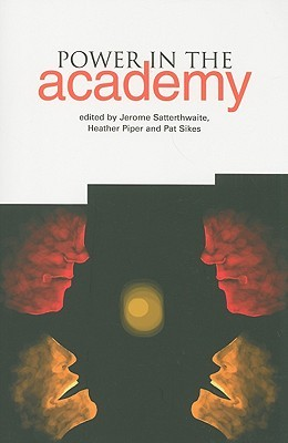Power in the Academy Jerome Satterthwaite