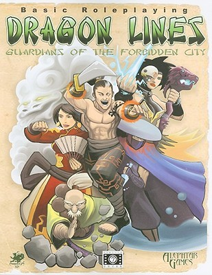 Dragon Lines: Guardians of the Forbidden City: A BRP Martial Arts Fantasy  by  Charles A. Green