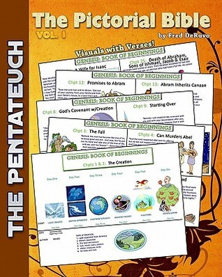 The Pictorial Bible, Vol. 1: The Pentateuch  by  Fred DeRuvo