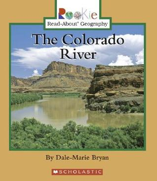 The Colorado River  by  Dale-Marie Bryan