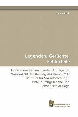 Legenden, Geruchte, Fehlurteile  by  Stefan Scheil