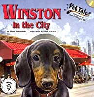 Winston in the City [With Plush Dog and CD (Audio)]  by  Liam ODonnell