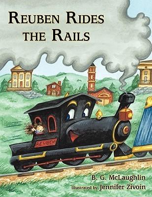 Reuben Rides the Rails B.G. Mclaughlin
