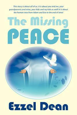 The Missing Peace Ezzel Dean