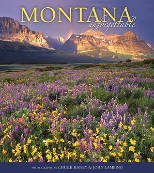 Montana Unforgettable Chuck Haney