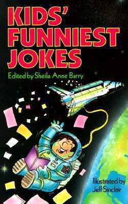 Kids Funniest Jokes Sheila Anne Barry