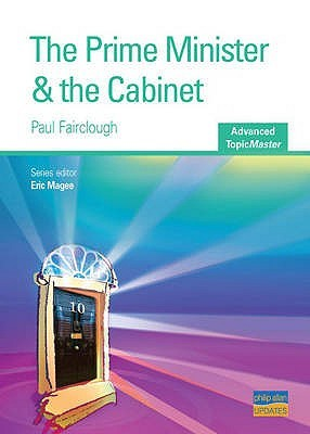 Prime Minister & The Cabinet  by  Paul Fairclough
