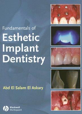Fundamentals of Esthetic Dentistry Abd El Salam El Askary