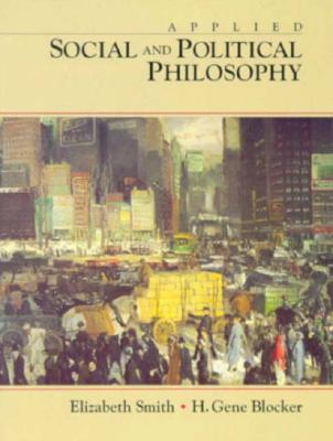 Applied Social and Political Philosophy  by  Elizabeth Smith