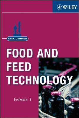 Kirk-Othmer Food and Feed Technology  by  John Wiley and Sons