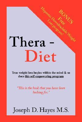 Thera-Diet Joseph D. Hayes M. S.