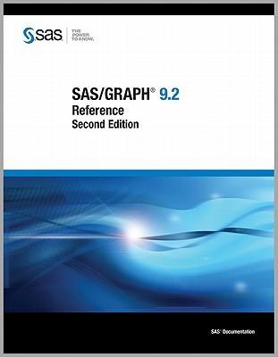 SAS/Graph 9.2: Reference SAS Publishing