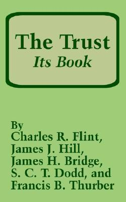 The Trust: Its Book Charles R. Flint