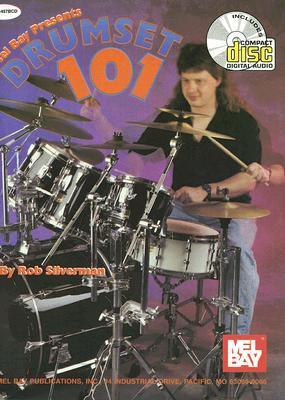 Mel Bay Drumset 101 Book/Cd Set Rob Silverman