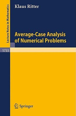 Average-Case Analysis of Numerical Problems  by  Klaus Ritter