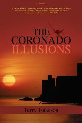 The Coronado Illusions Terry Isaacson