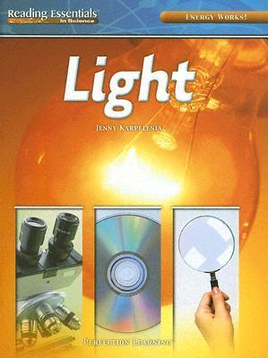 Light (Reading Essentials in Science)  by  Jenny Karpelenia