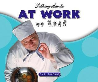 At Work/En El Trabajo Kathleen Petelinsek