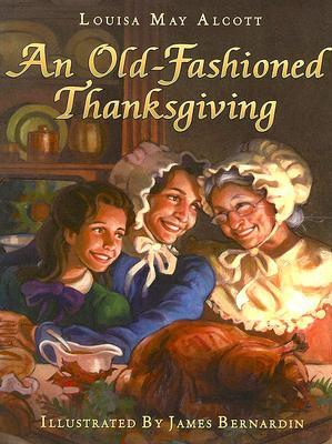 Old-Fashioned Thanksgiving, An Louisa May Alcott