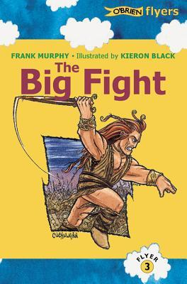 The Big Fight: The Story of the Tain Frank Murphy