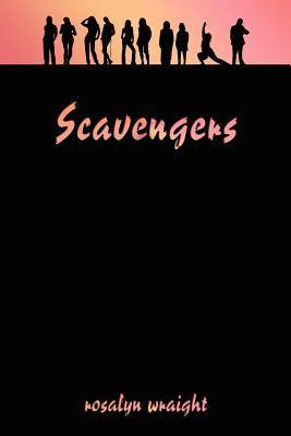 Scavengers: Lesbian Adventure Club: Book 1  by  Rosalyn Wraight