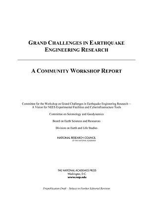 Grand Challenges in Earthquake Engineering Research: A Community Workshop Report  by  Committee for the Workshop on Grand Chal