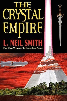 The Crystal Empire L. Neil Smith