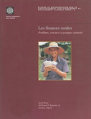 Rural Finance: Issues, Design, And Best Practices  by  McDonald P. Benjamin