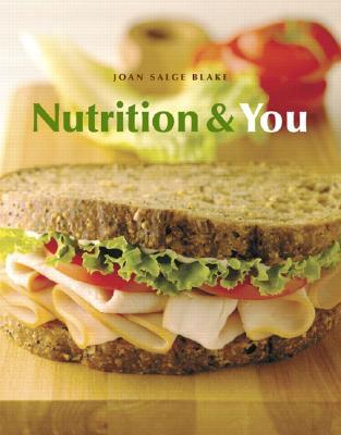 Books al la Carte for Nutrition and You  by  Joan Salge Blake