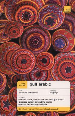 Teach Yourself Gulf Arabic Complete Course (Book Only)  by  Jack Smart