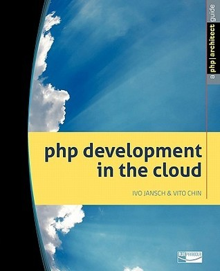PHP Development in the Cloud  by  Ivo Jansch