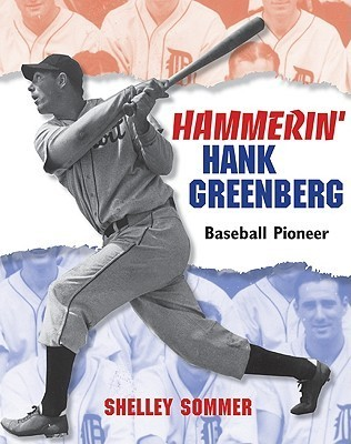 Hammerin Hank Greenberg: Baseball Pioneer Shelley Sommer